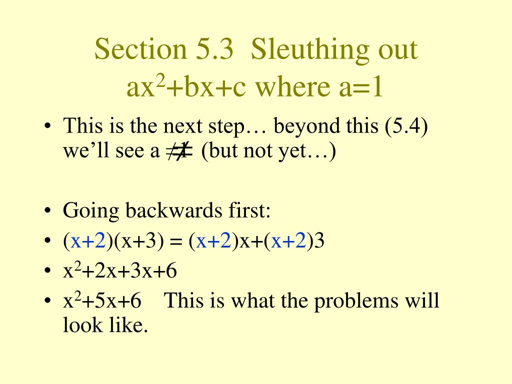 Section 5.3  Sleuthing out ax