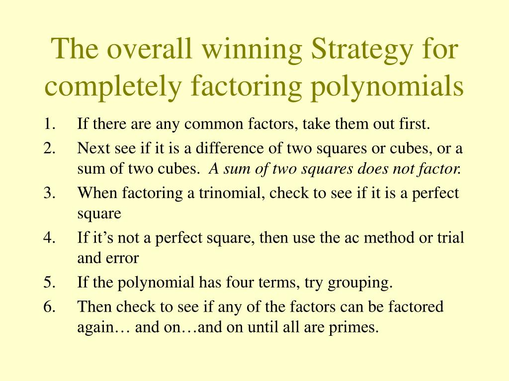 The overall winning Strategy for completely factoring polynomials