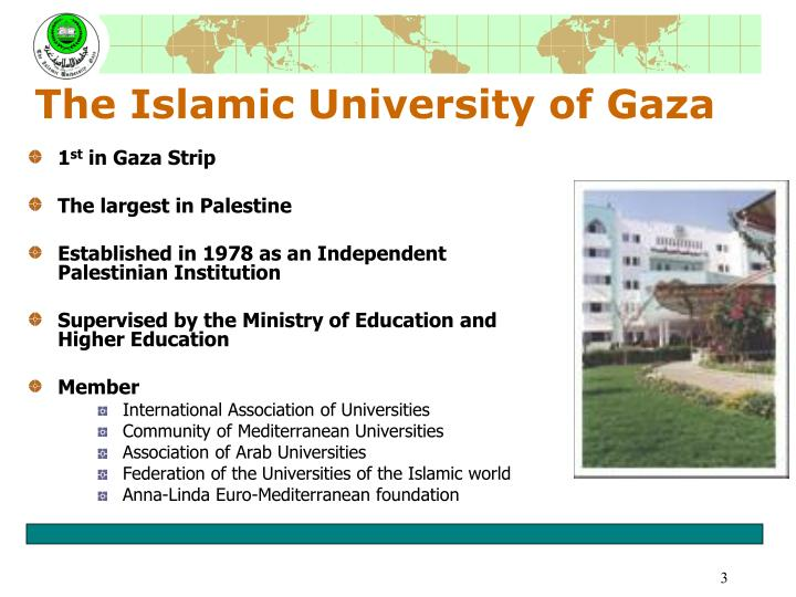 The islamic university of gaza