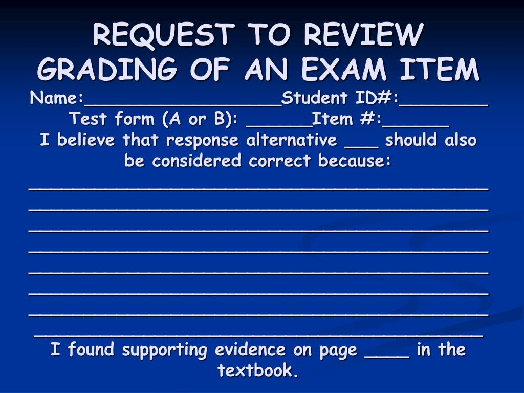REQUEST TO REVIEW GRADING OF AN EXAM ITEM