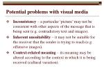 potential problems with visual media
