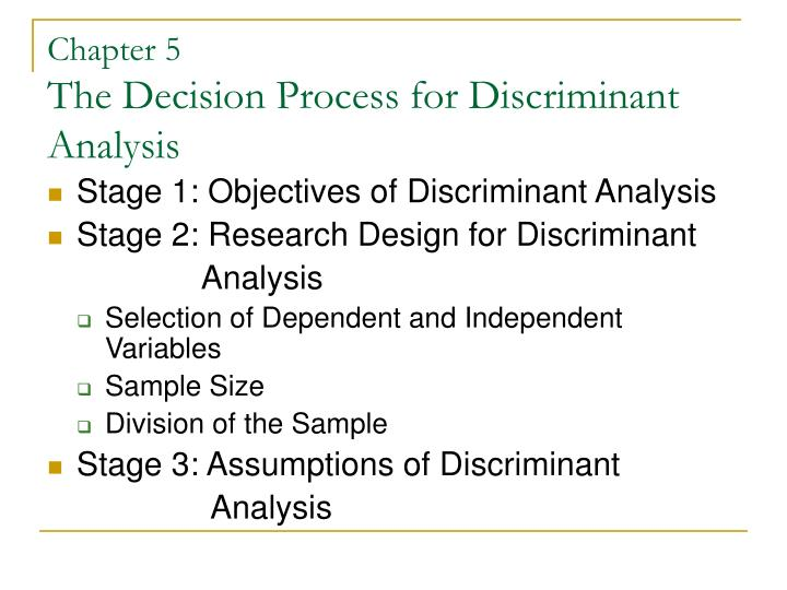 Chapter 5 the decision process for discriminant analysis