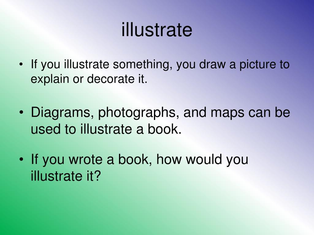 illustrate