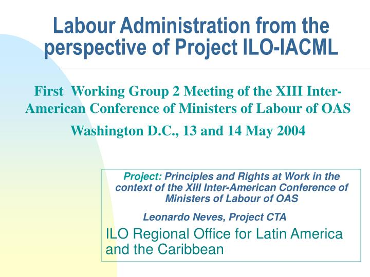 Labour administration from the perspective of project ilo iacml