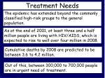 treatment needs