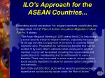 ilo s approach for the asean countries