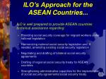 ilo s approach for the asean countries21