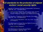 ilo standards for the protection of migrant workers social security rights