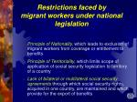 restrictions faced by migrant workers under national legislation