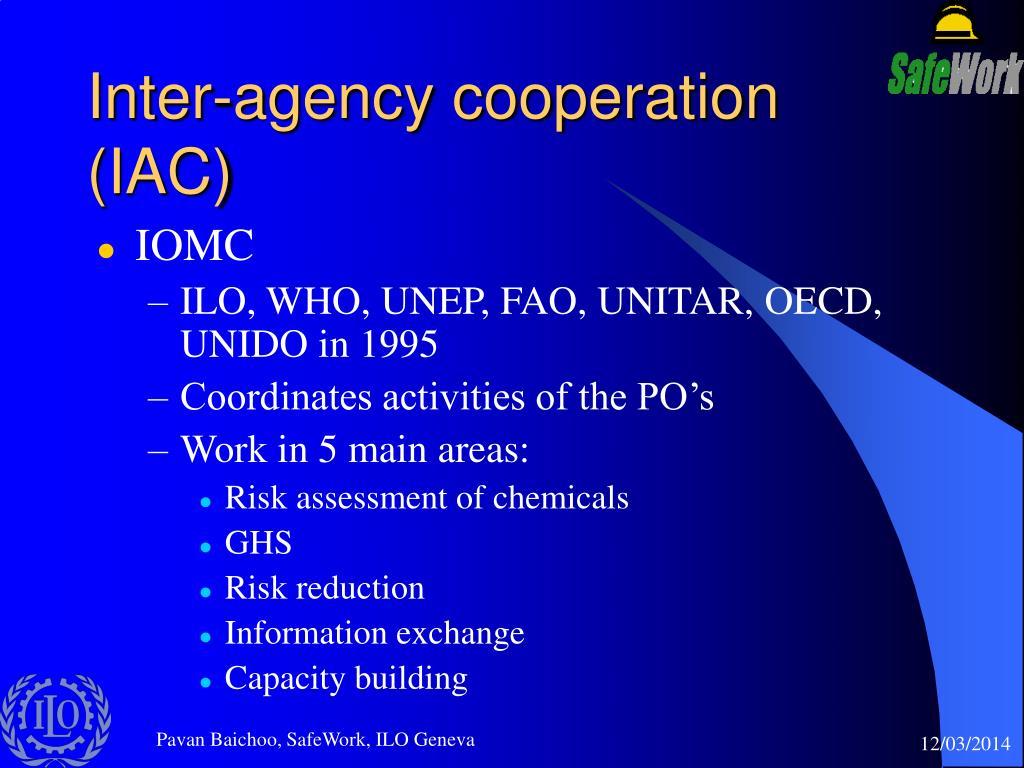 Inter-agency cooperation (IAC)