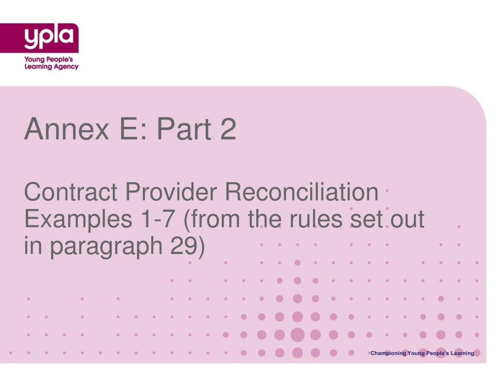 Annex E: Part 2