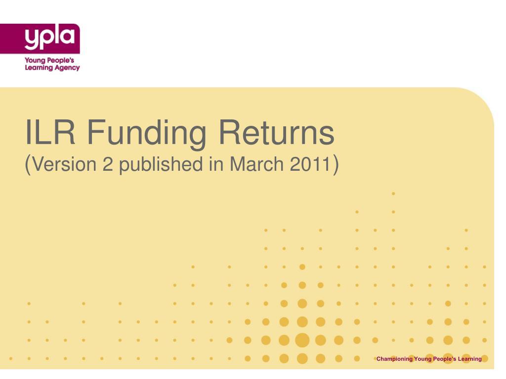 ILR Funding Returns