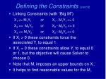 defining the constraints cont d