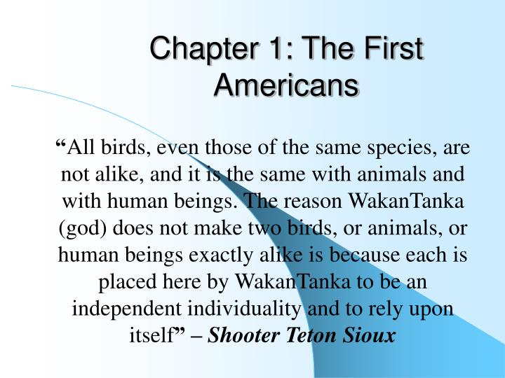 Chapter 1 the first americans