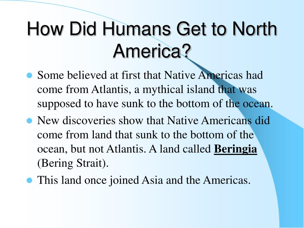 How Did Humans Get to North America?