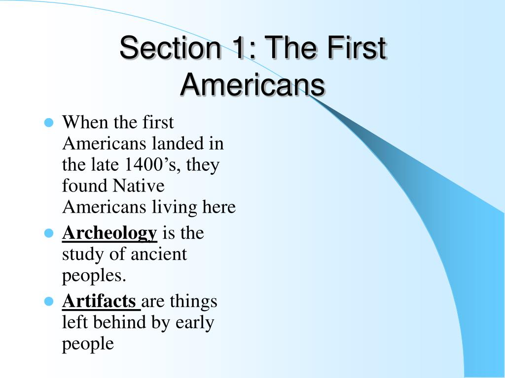 Section 1: The First Americans