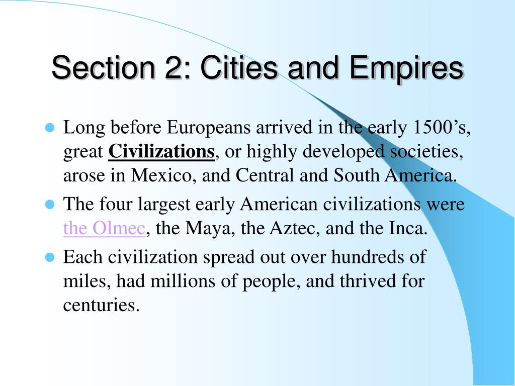 Section 2: Cities and Empires