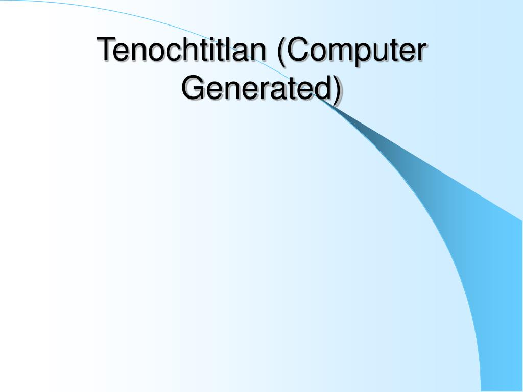 Tenochtitlan (Computer Generated)