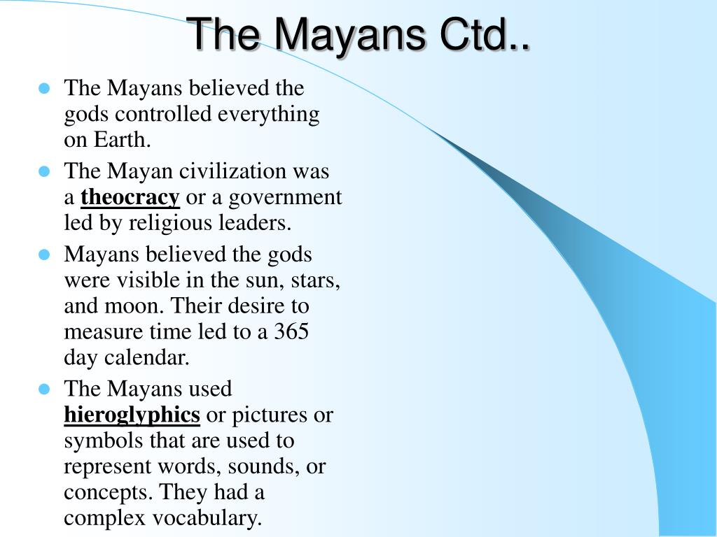 The Mayans Ctd..