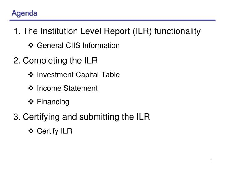 The Institution Level Report (ILR) functionality