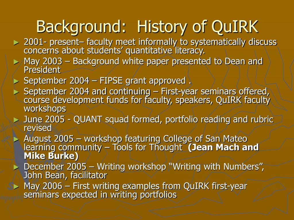 Background:  History of QuIRK