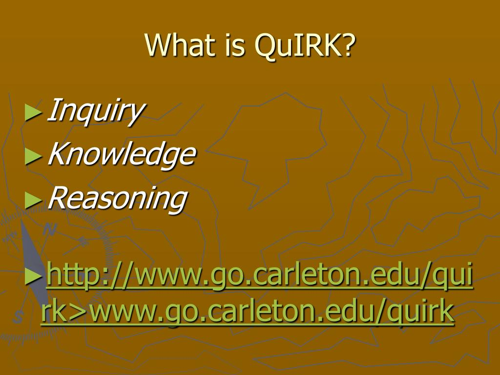 What is QuIRK?
