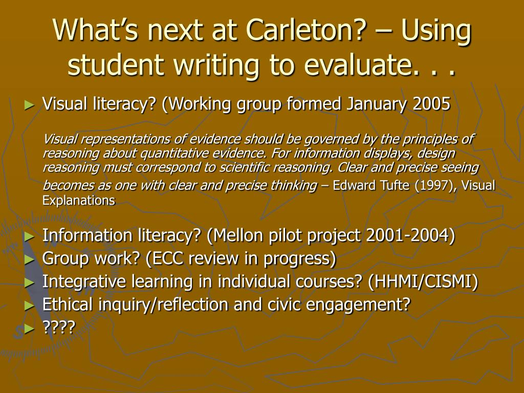What's next at Carleton? – Using student writing to evaluate. . .