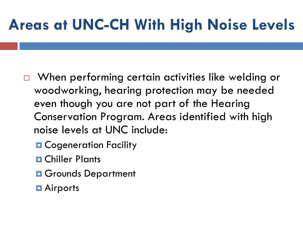Areas at UNC-CH With High Noise Levels