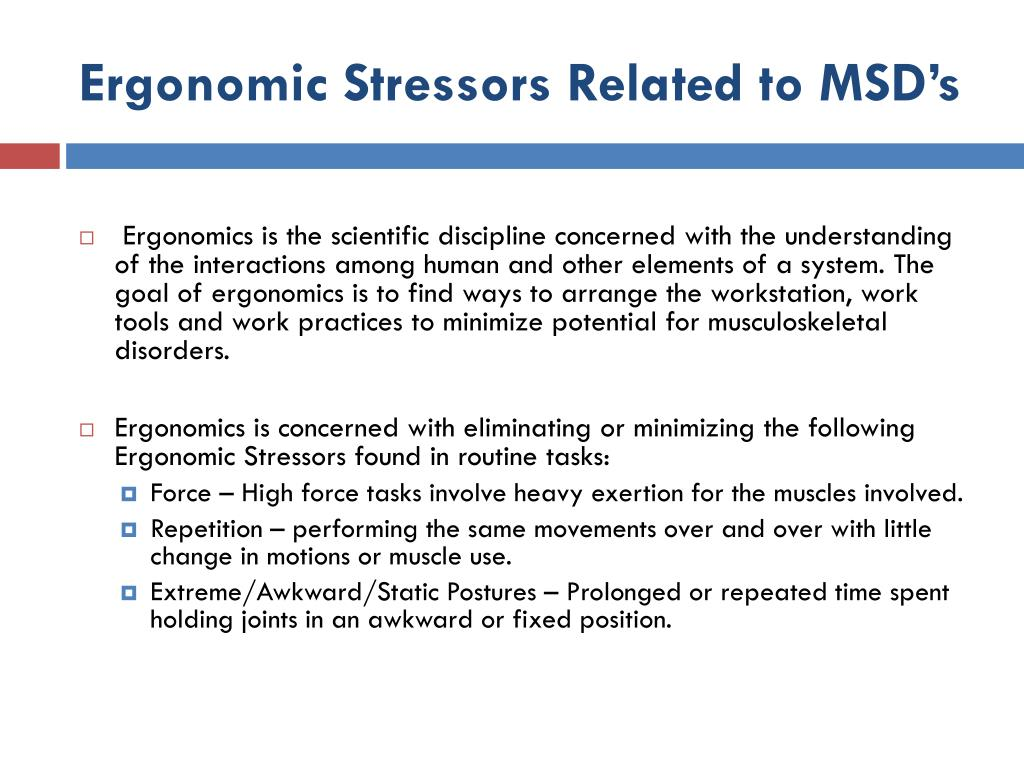 Ergonomic Stressors Related to MSD's