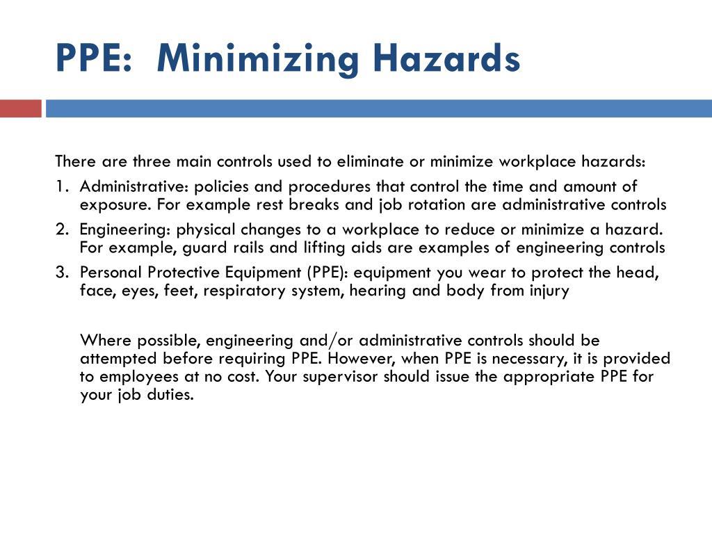 PPE:  Minimizing Hazards