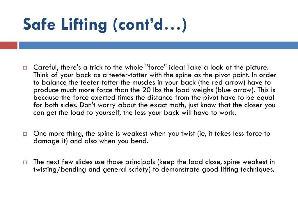 Safe Lifting (cont'd…)