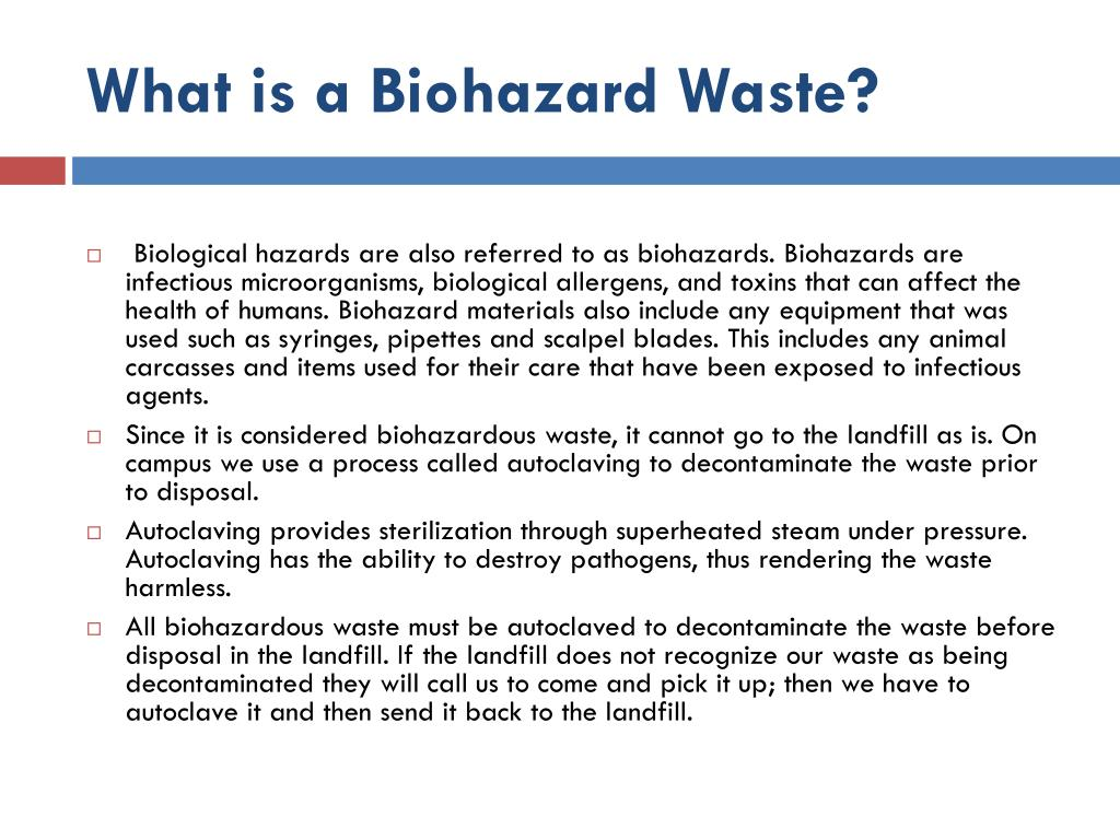 What is a Biohazard Waste?