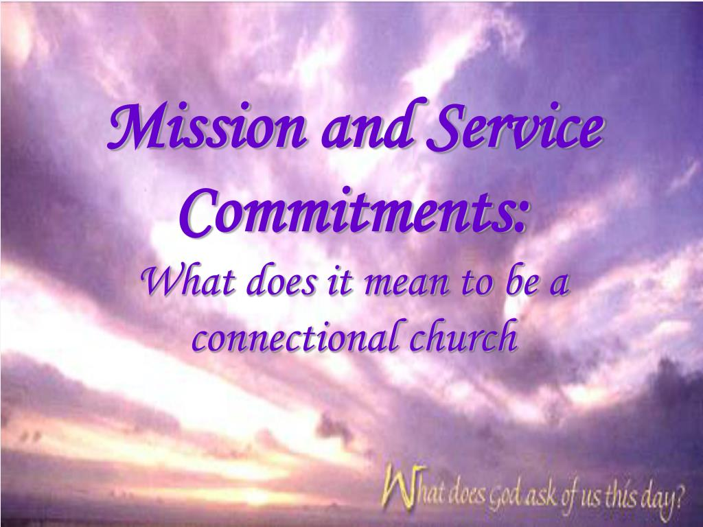 Mission and Service Commitments: