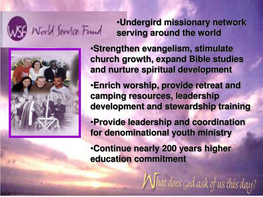 Undergird missionary network serving around the world