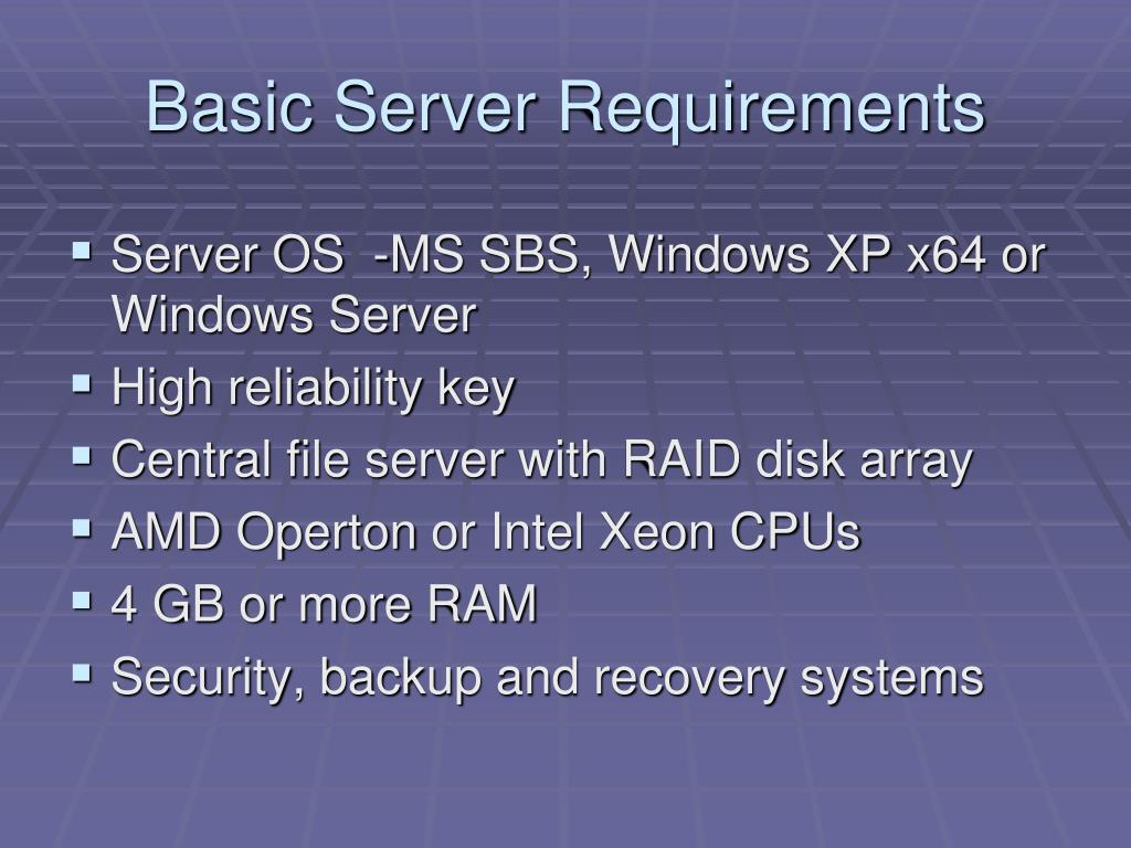 Basic Server Requirements