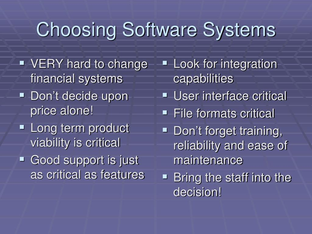 Choosing Software Systems