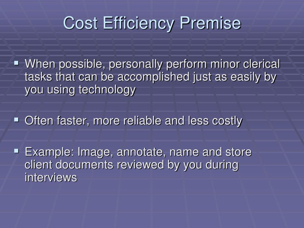 Cost Efficiency Premise