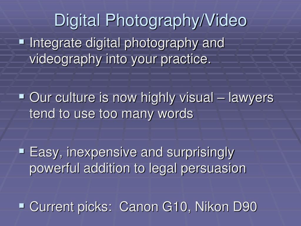 Digital Photography/Video