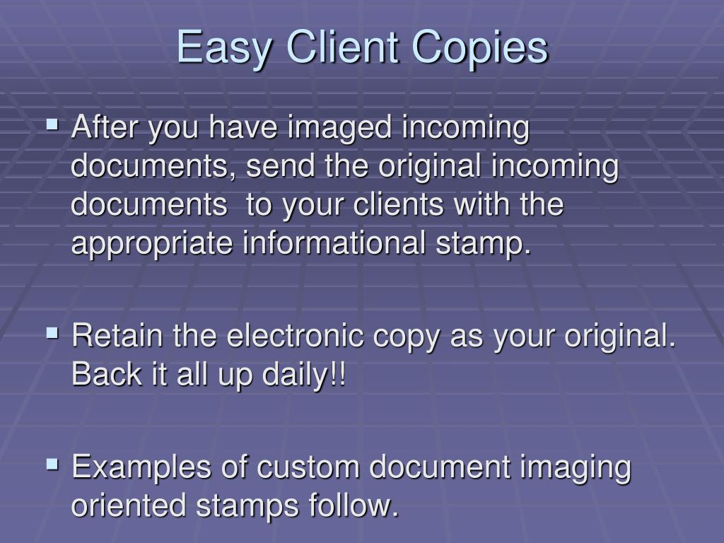 Easy Client Copies