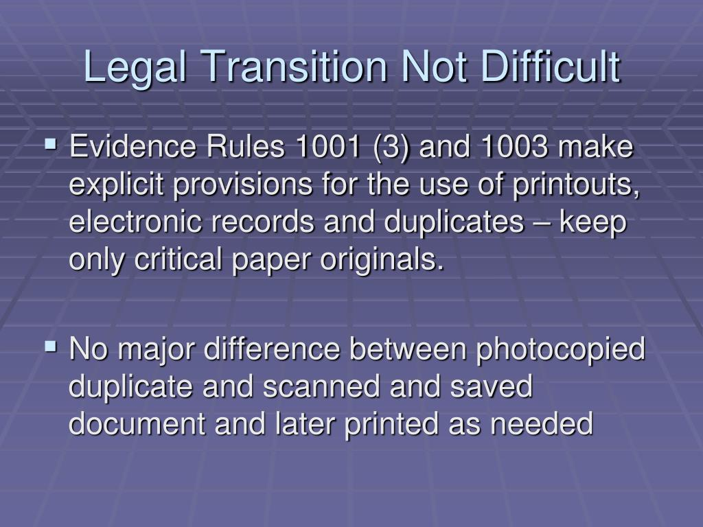 Legal Transition Not Difficult