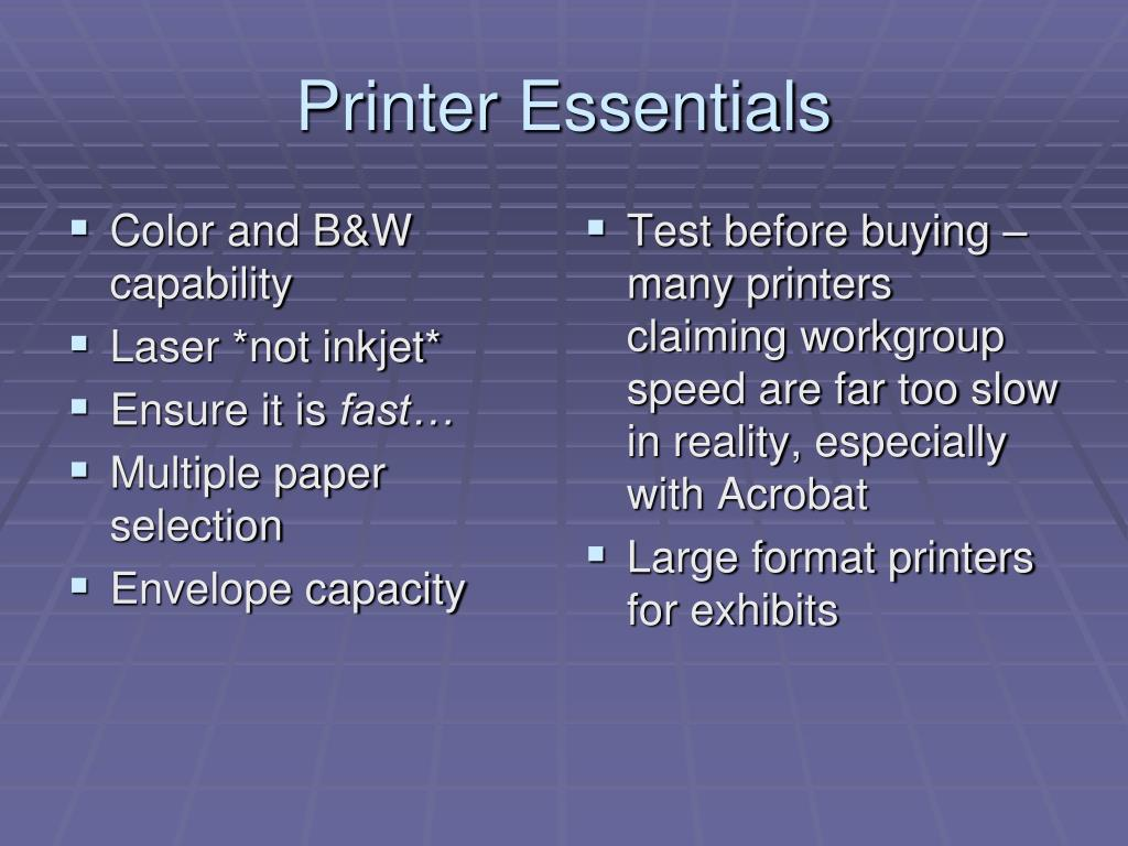 Printer Essentials