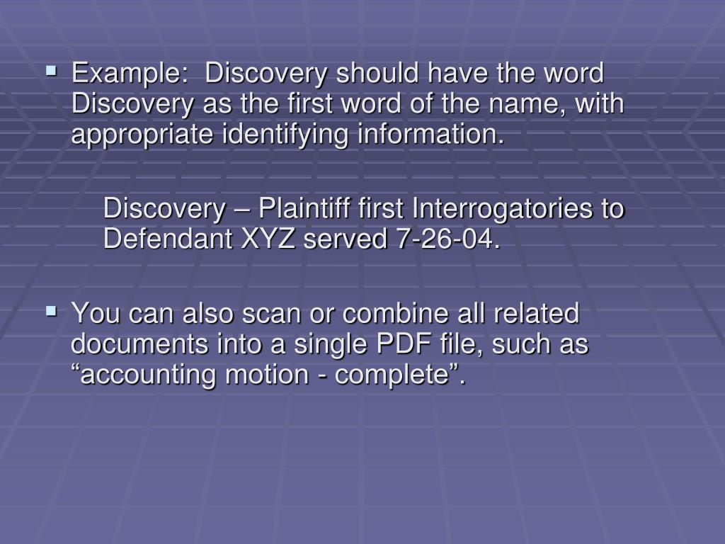 Example:  Discovery should have the word Discovery as the first word of the name, with appropriate identifying information.