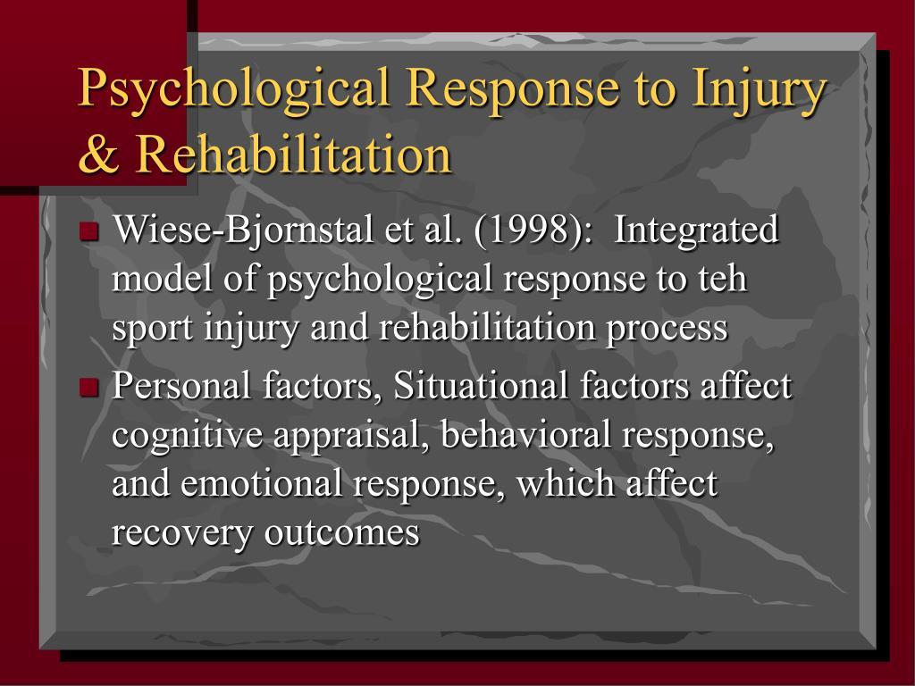 Psychological Response to Injury & Rehabilitation