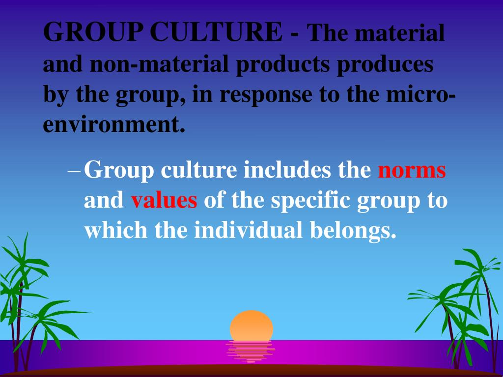 GROUP CULTURE -