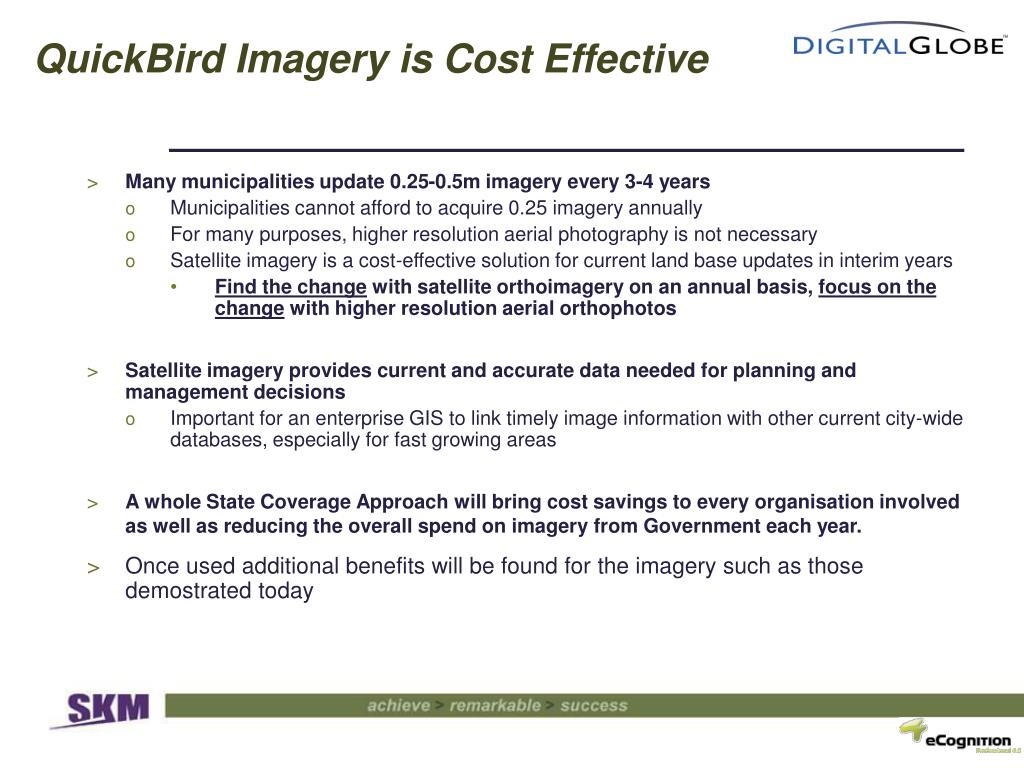 QuickBird Imagery is Cost Effective