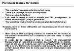 particular issues for banks