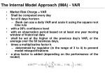 the internal model approach ima var