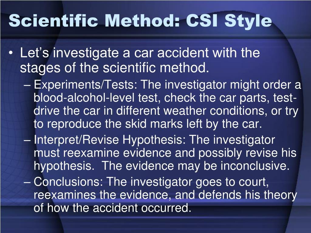 Scientific Method: CSI Style