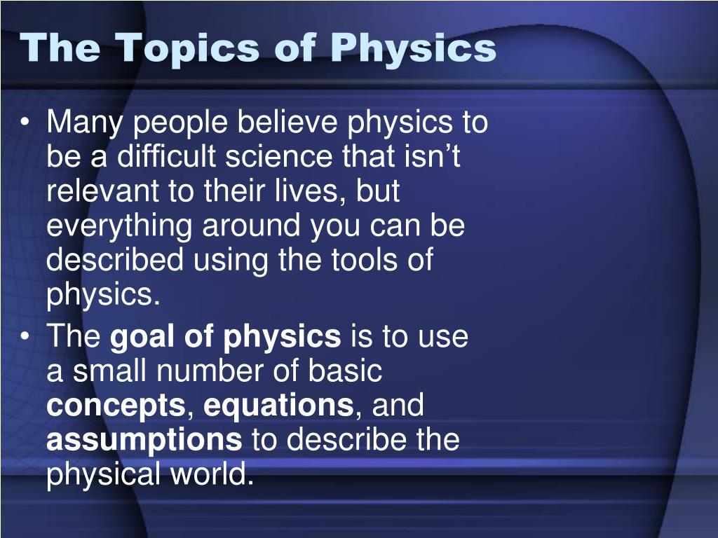 The Topics of Physics