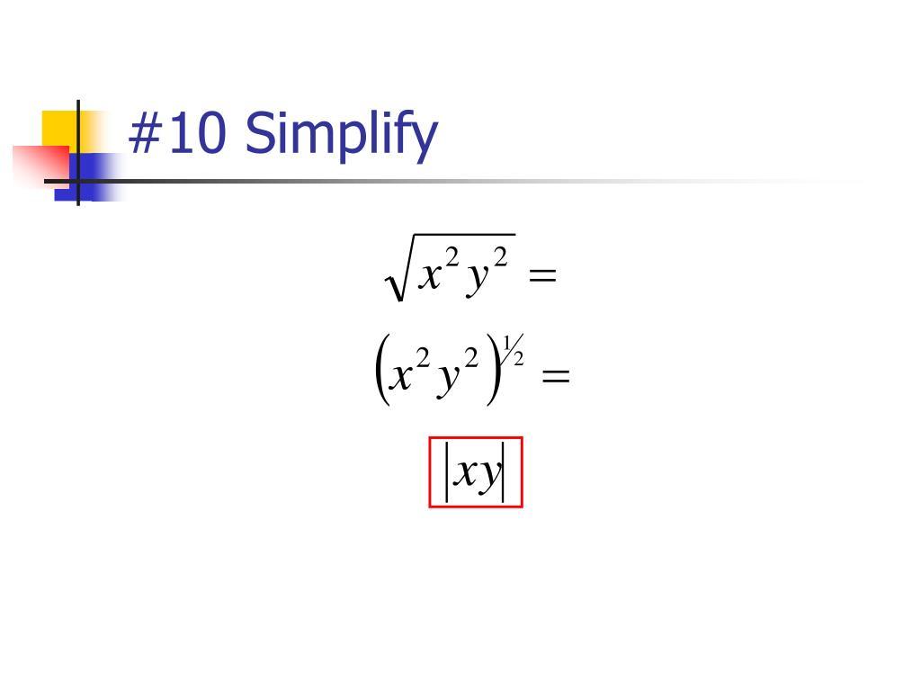 #10 Simplify